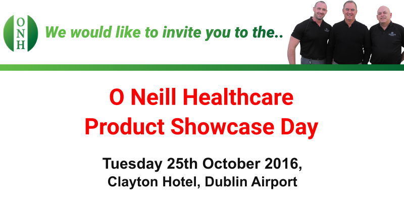 O Neill Healthcare Product Showcase Day | 25th October at the Clayton Dublin Airport from 8 until 8