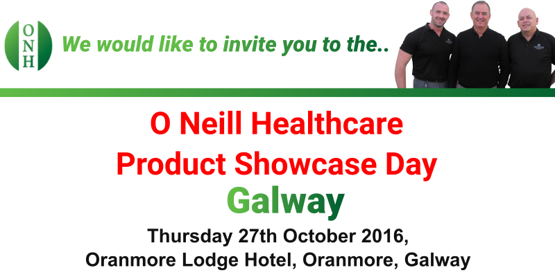 O Neill Healthcare Product Showcase Day Galway | 27th October at the Oranmore Lodge Hotel 8am until 5pm
